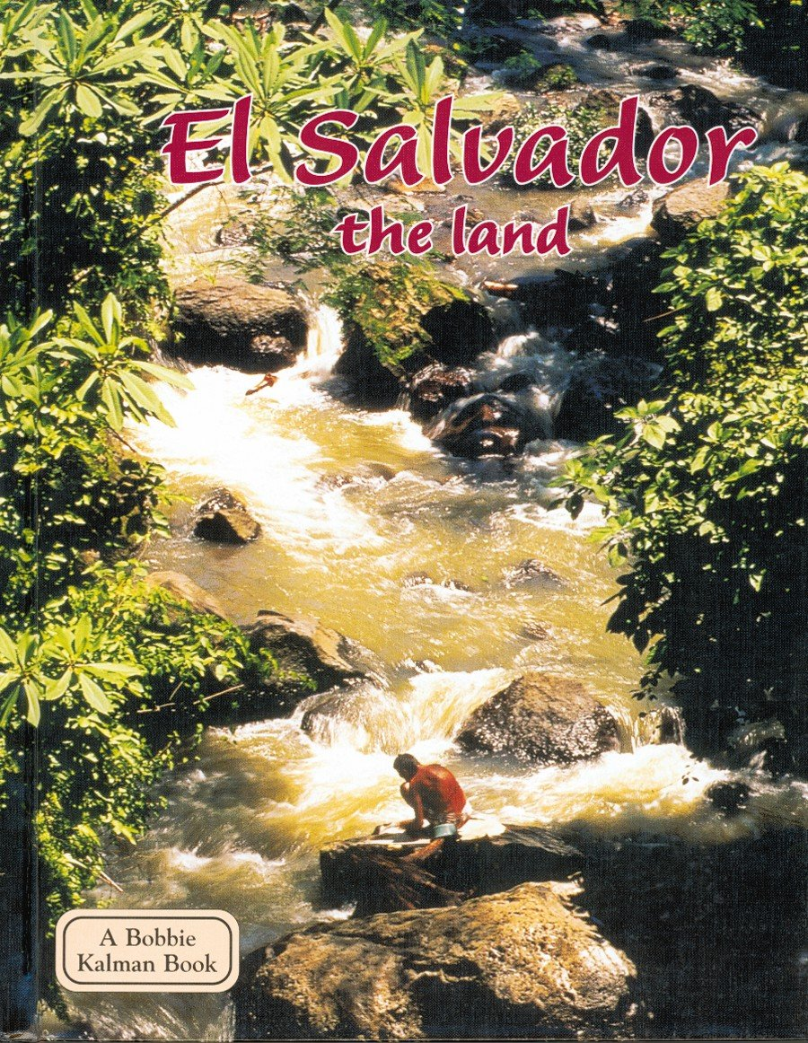 Download El Salvador the Land (Lands, Peoples, & Cultures (Hardcover)) PDF ePub fb2 ebook