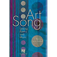 Art Song: Linking Poetry and Music (English Edition)