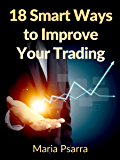 18 Smart Ways to Improve Your Trading