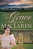 Gift of Grace (Tennessee Dreams Book 3)