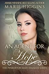 An Agent for Hope (The Pinkerton Matchmaker Book 72) Kindle Edition