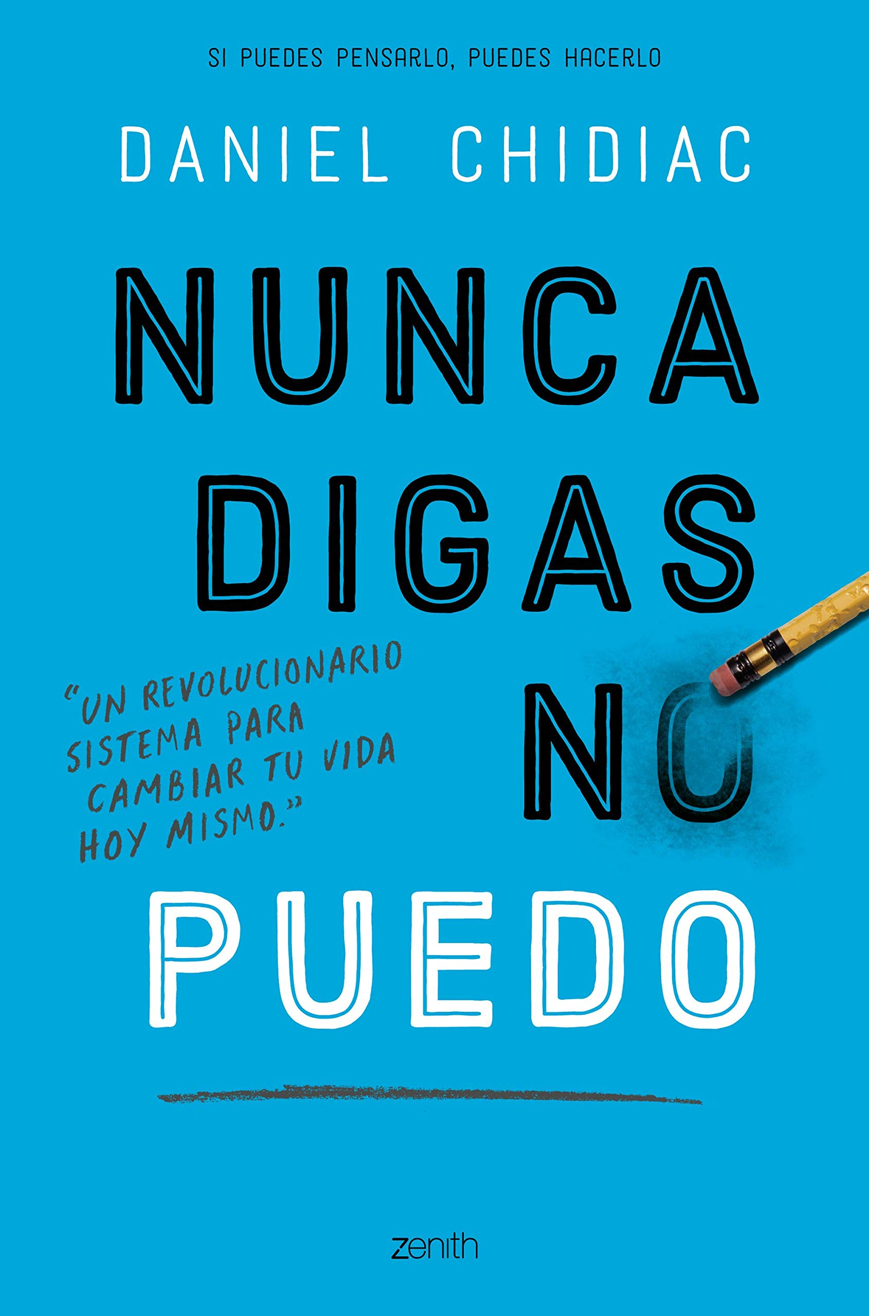 ... puedo: Un revolucionario sistema para cambiar tu vida hoy mismo  Autoayuda y superación: Amazon.es: Daniel Chidiac, Montserrat Asensio  Fernández: Libros