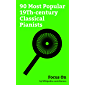Focus On: 90 Most Popular 19Th-century Classical Pianists: Ludwig van Beethoven, Frédéric Chopin, Maurice Ravel, Scott Joplin, Erik Satie, Camille Saint-Saëns, ... Jan Paderewski, etc. (English Edition)