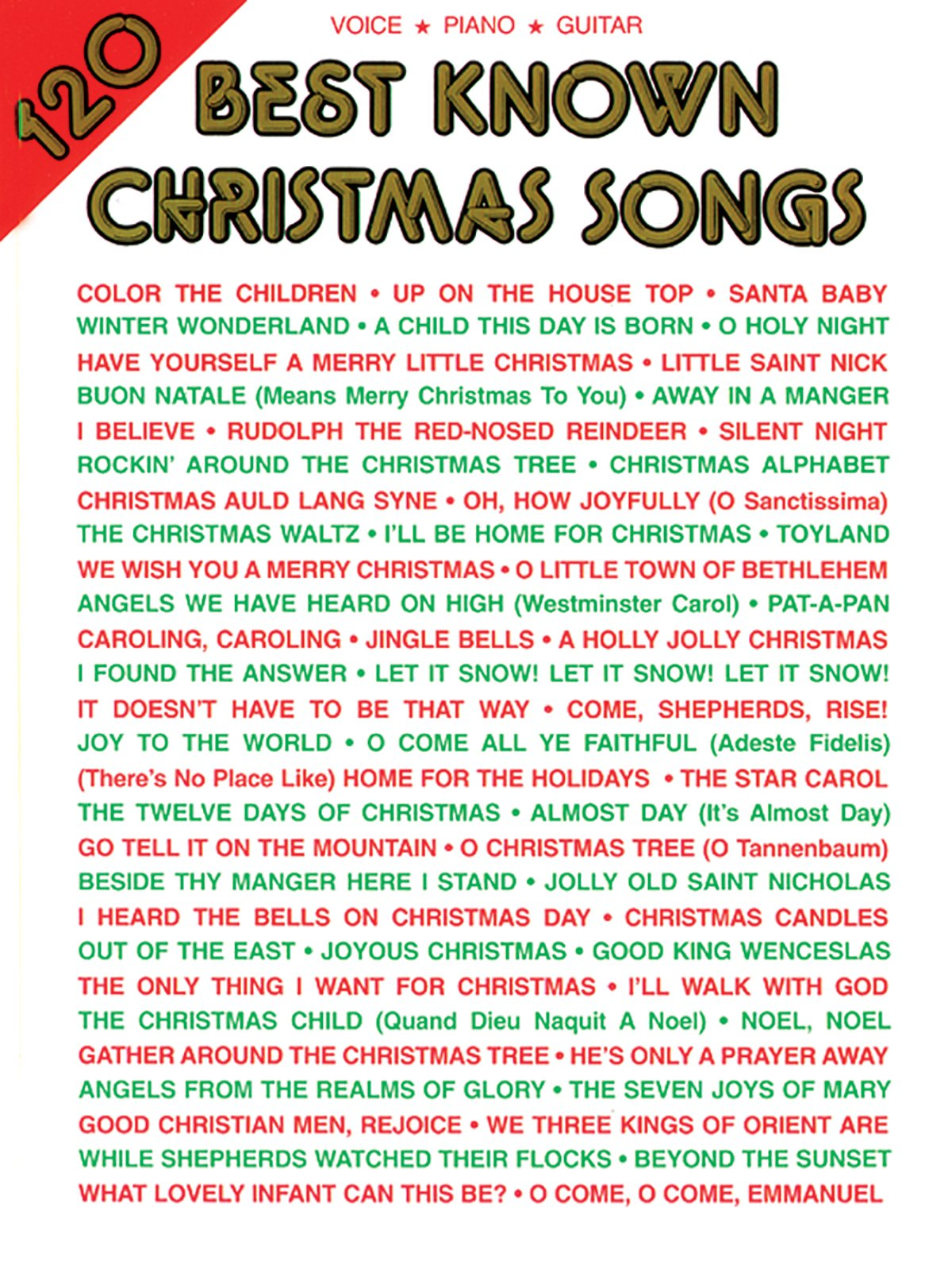 120 Best Known Christmas Songs: Piano/Vocal/Guitar: Alfred Music ...