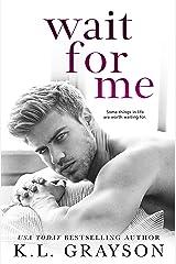 Wait For Me Kindle Edition