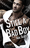 Still a Bad Boy: A New Adult Romantic Suspense (English Edition)