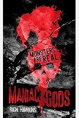 Maniac Gods Kindle Edition