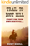 Trail to Boot Hill