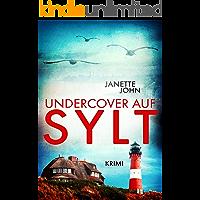 Undercover auf Sylt (Kripo Bodensee 10) (German Edition)
