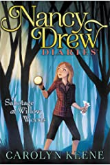 Sabotage at Willow Woods (Nancy Drew Diaries Book 5) Kindle Edition