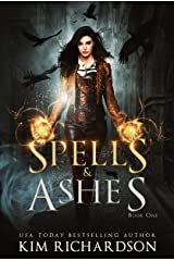 Spells & Ashes: A Witch Urban Fantasy (The Dark Files Book 1) Kindle Edition