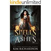 Spells & Ashes (The Dark Files Book 1) book cover