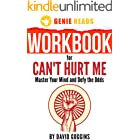 Workbook for Can't Hurt Me by David Goggins: Master Your Mind and Defy the Odds (English Edition)