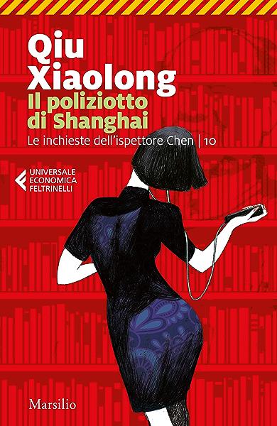 Il poliziotto di Shanghai (Le inchieste dellispettore Chen Vol ...