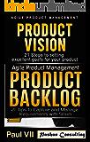 Agile Product Management: (Box set):: Product Vision, Product Backlog (scrum, scrum master, agile development, agile software development)