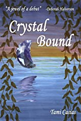 Crystal Bound Kindle Edition