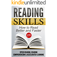READING SKILLS 2nd Edition: How to Read Better and Faster - Speed Reading, Reading Comprehension & Accelerated Learning (Brain Teasers, Body Language, ... More, Process Book 1) (English Edition)