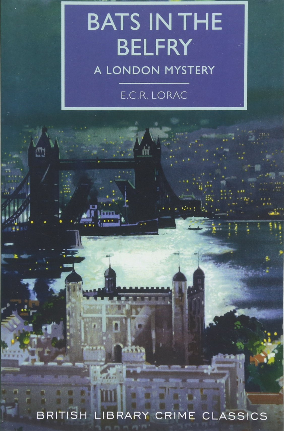 Read Online Bats in the Belfry (British Library Crime Classics) PDF