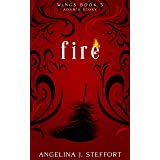 Fire: Adam's Story (Wings Book 5)