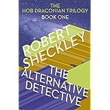 The Alternative Detective (Hob Draconian Book 2)