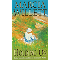 Holding On (The Chadwick Family Chronicles, Book 2): The poignant tale of a charming close-knit family
