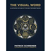 The Visual Word: Illustrated Outlines of The New Testament Books