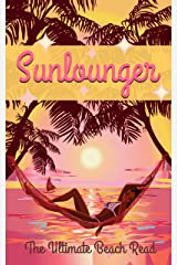 Sunlounger - the Ultimate Beach Read (Sunlounger Stories Book 1) Kindle Edition