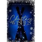 Christmas Wishes : A Christmas Anthology