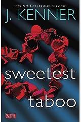 Sweetest Taboo (SIN Book 3) Kindle Edition