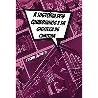 A História dos Quadrinhos e da Gibiteca de Curitiba