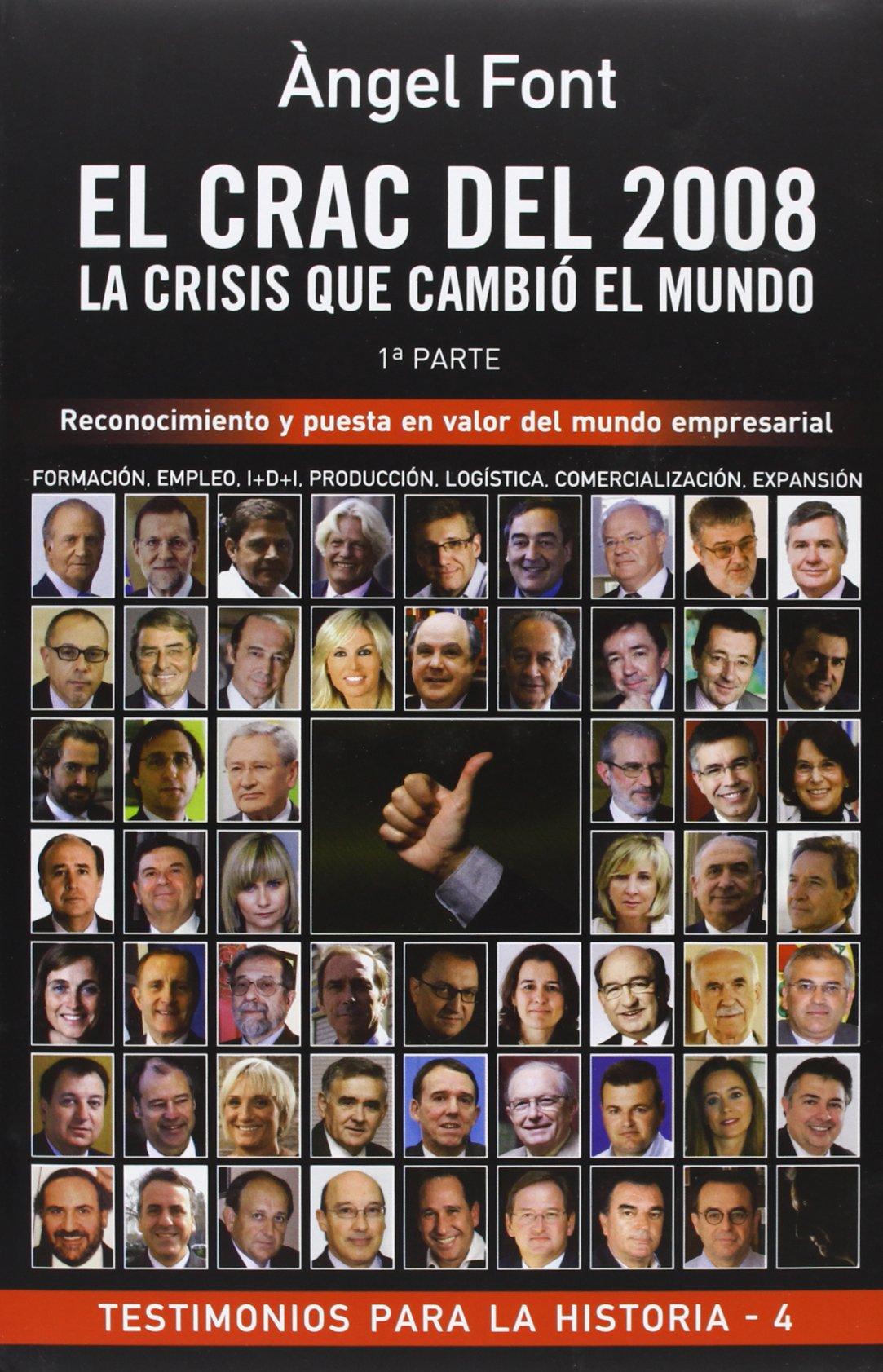 El crac del 2008 la crisis que cambió el mundo: Reconocimiento y ...