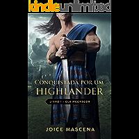 Conquistada por um Highlander (Série McGregor Livro 1)