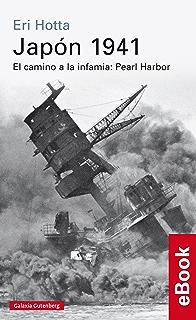 Japón 1941 (Historia) (Spanish Edition)