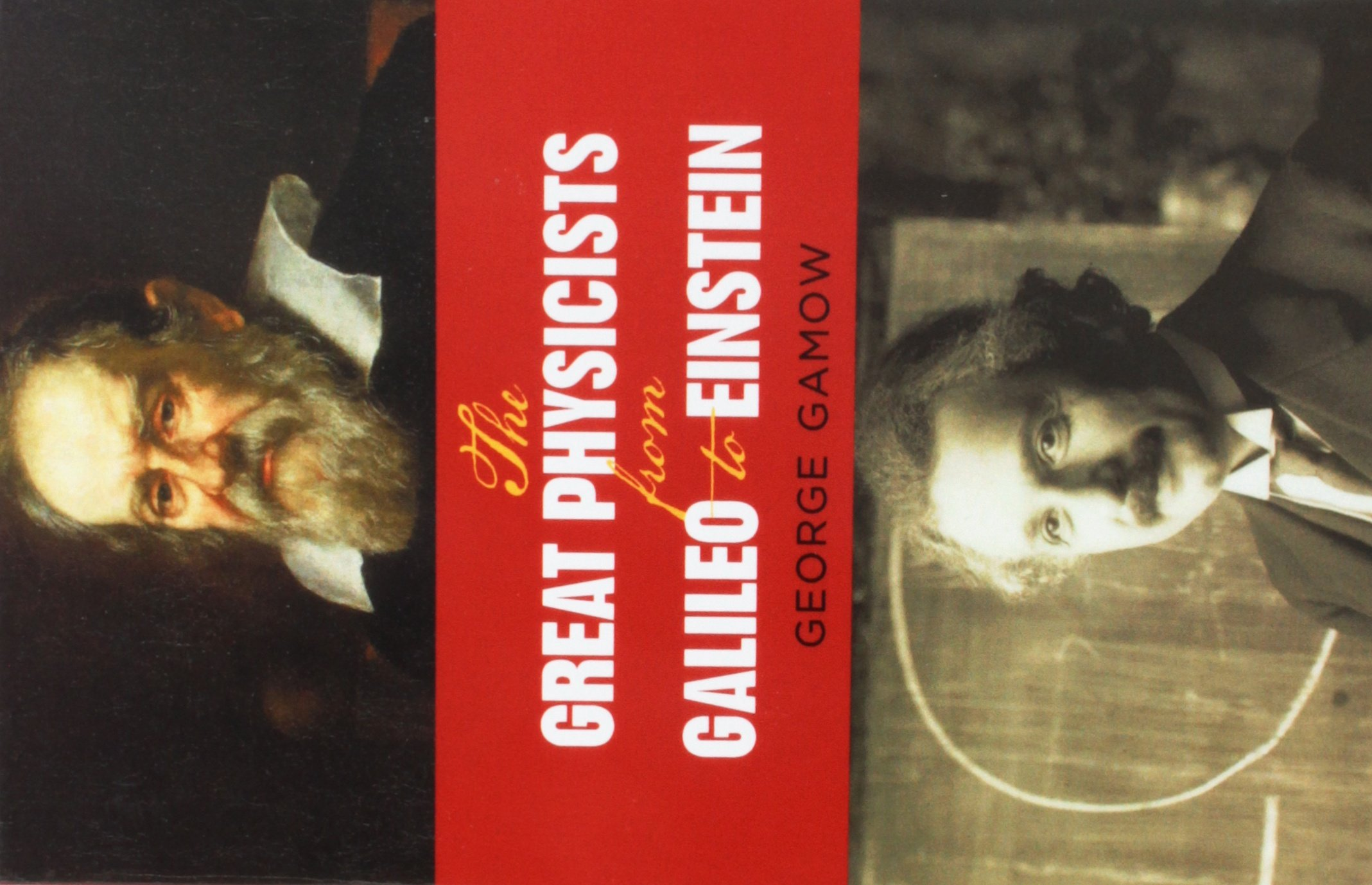 the-great-physicists-from-galileo-to-einstein-biography-of-physics