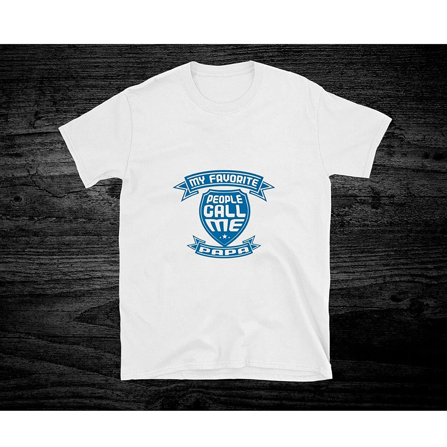 My Favorite People Call Me Papa T Shirt For Unisex