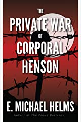 The Private War of Corporal Henson Kindle Edition