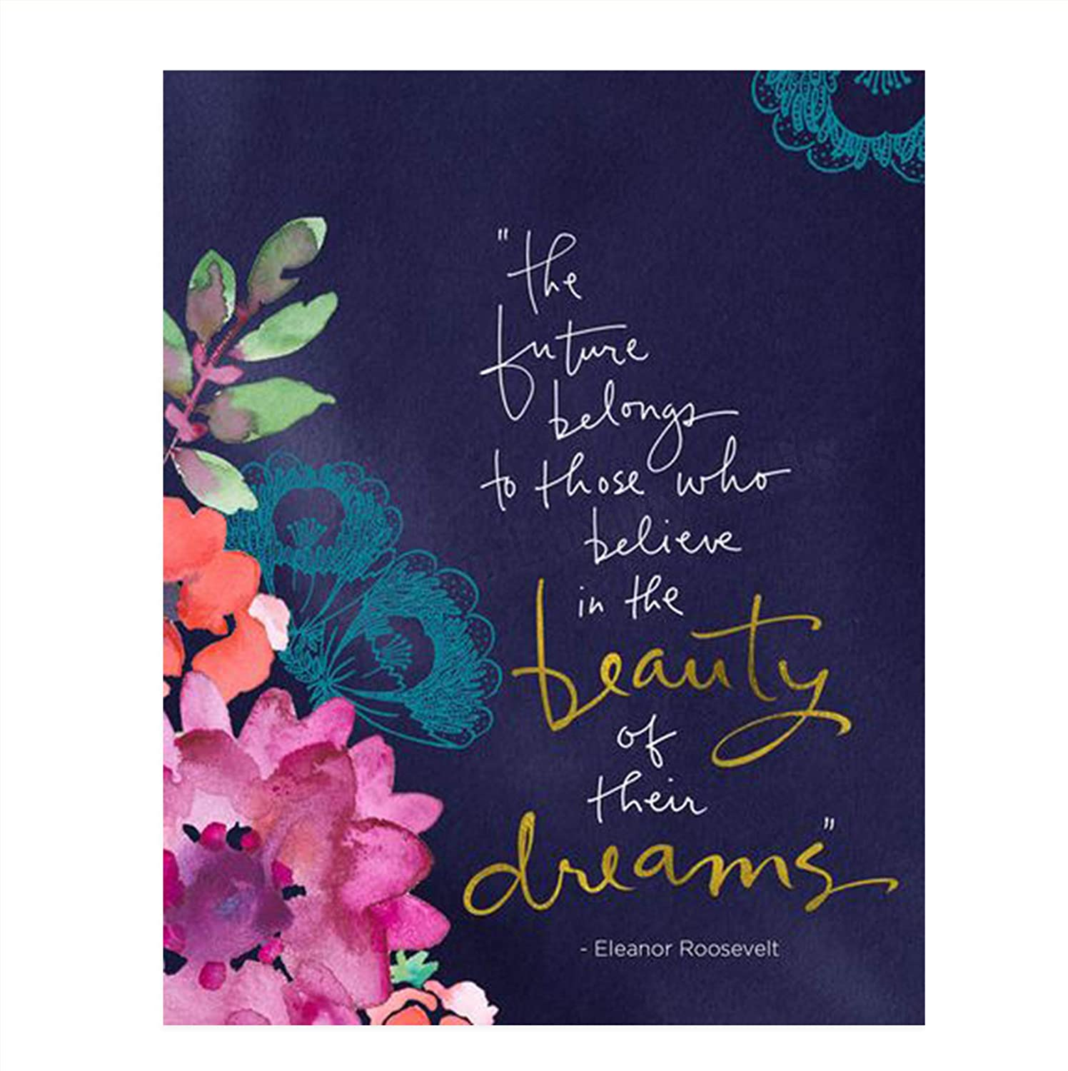 """Eleanor Roosevelt Quotes Wall Art- """"The Future Belong-Those Who Believe""""-8 x 10"""" Modern Art Floral Wall Print-Ready to Frame. Inspirational Home & Office Décor. Great Quote for Personal Encouragement."""