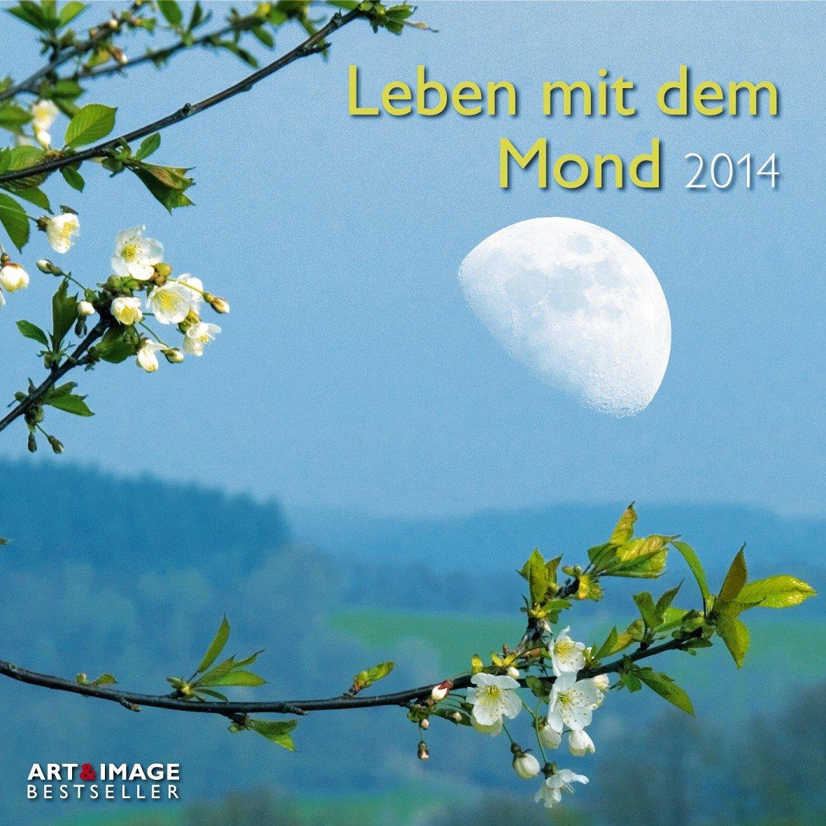 Leben mit dem Mond 2014. Broschürenkalender