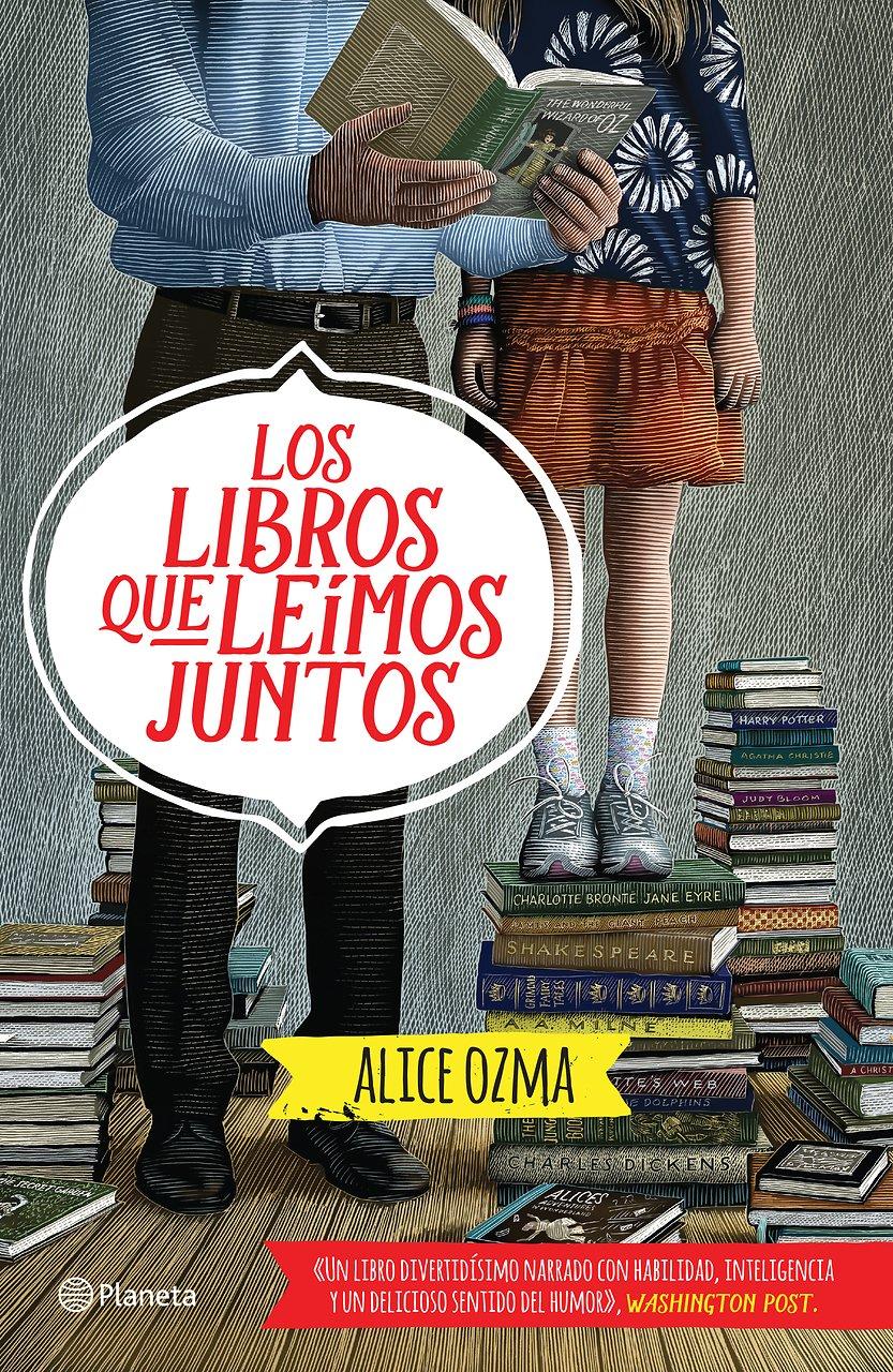 Los Libros Que Le�mos Juntos (spanish Edition): Alice Ozma: 9786070728846:  Amazon: Books