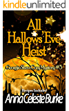 All Hallows' Eve Heist, Georgie Shaw Cozy Mystery #3 (Georgie Shaw Cozy Mystery Series) (English Edition)