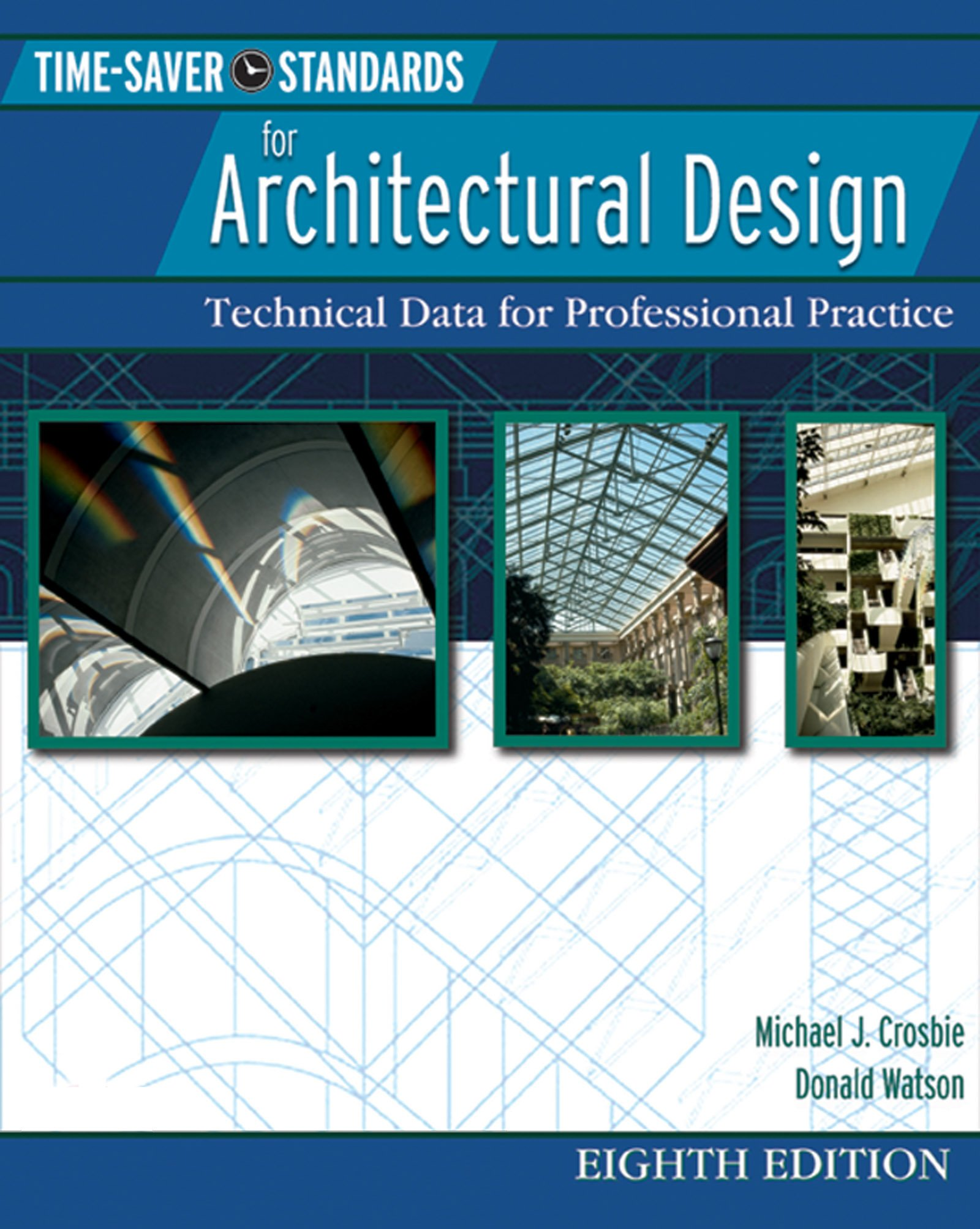 Amazon Com Time Saver Standards For Architectural Design 8 E Ebook Technical Data For Professional Practice Time Saver Standards For Architectural Design Ebook Crosbie Michael J Watson Donald Kindle Store