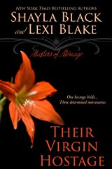 Their Virgin Hostage, Masters of Ménage, Book 5 Kindle Edition