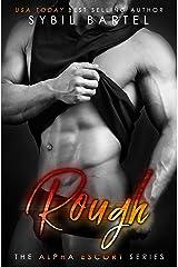 Rough (The Alpha Escort Series) Kindle Edition