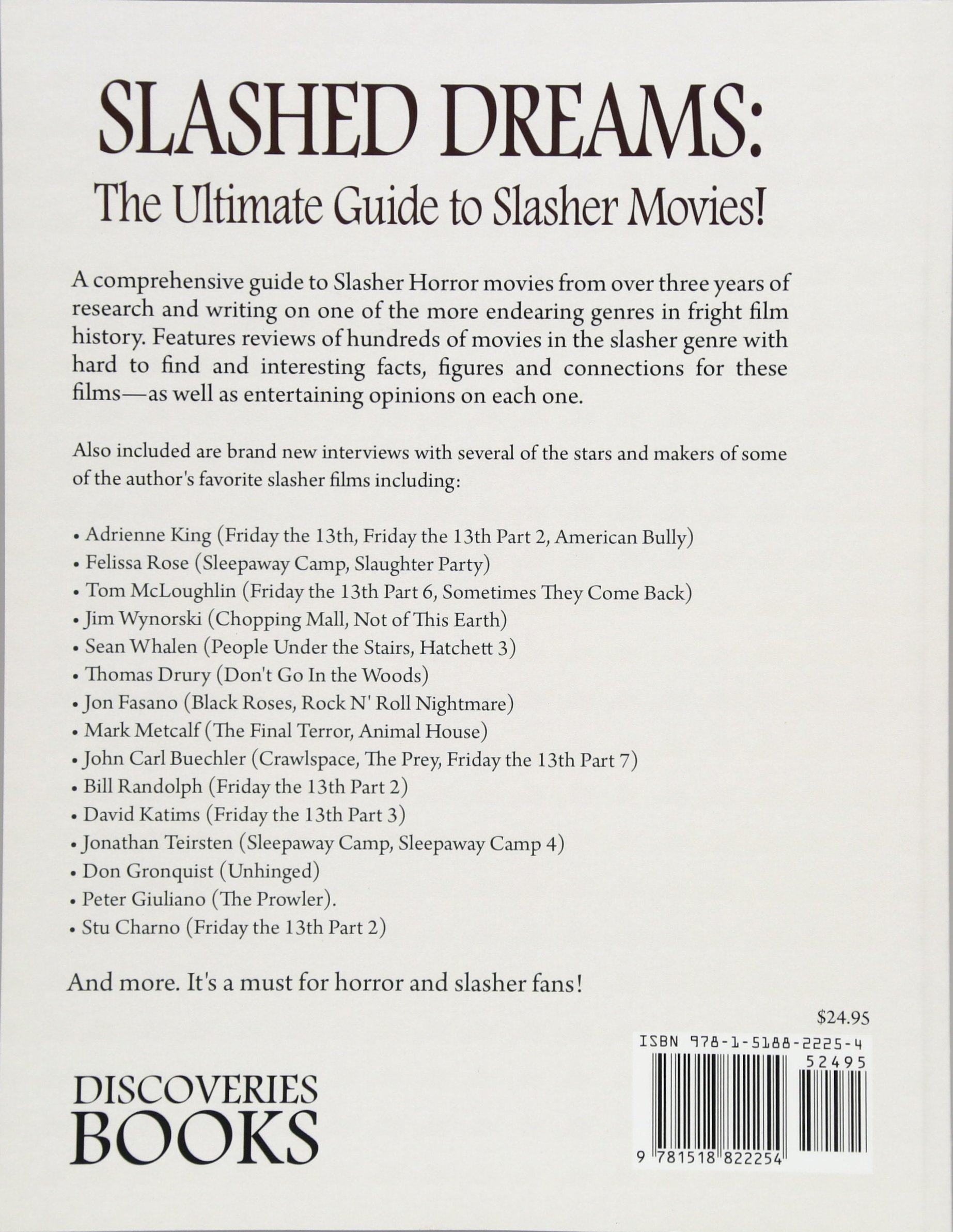 Slashed Dreams: The Ultimate Guide to Slasher Movies: Ronnie Angel:  9781518822254: Amazon.com: Books