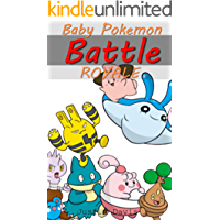 Baby Pokemon Battles: Can you handle the heat? (Pikachu & Friends Shorts Book 1)