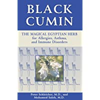 Black Cumin: The Magical Egyptian Herb for Allergies, Asthma, Skin Conditions, and...
