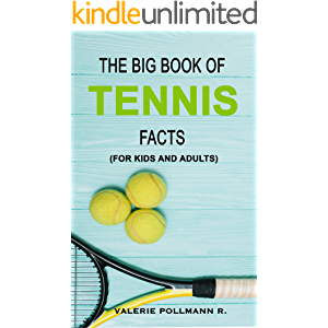The Big Book of TENNIS Facts: for kids and adults