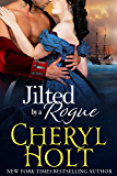 Jilted By a Rogue (Jilted Brides Trilogy Book 3)