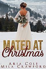 Mated At Christmas Kindle Edition