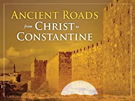 Ancient Roads from Christ to Constantine Season 1